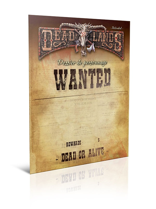 DEADLANDS RELOADED : DOSSIER DE PERSONNAGE