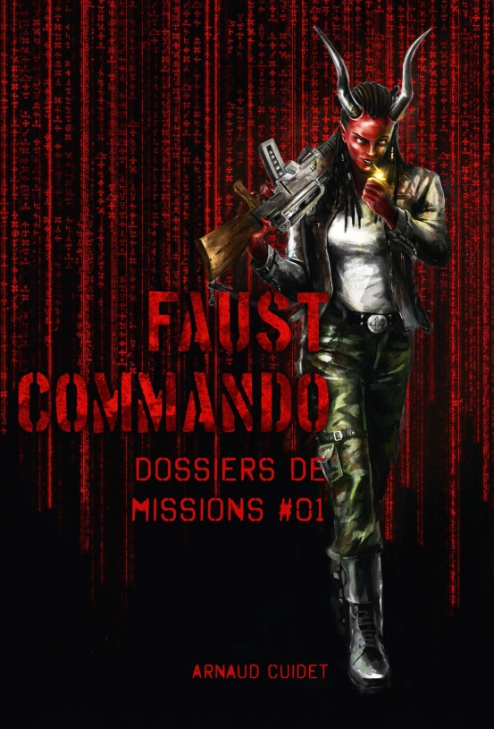 FAUST COMMANDO : DOSSIER DE MISSION #1
