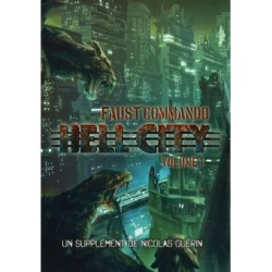 FAUST COMMANDO : HELL CITY VOLUME 1