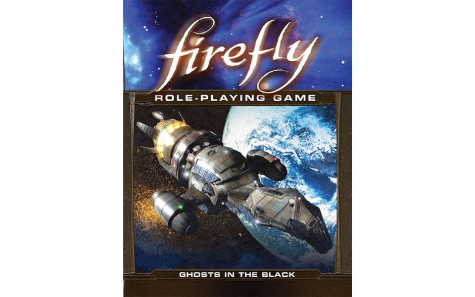 FIREFLY : GHOSTS IN THE BLACK