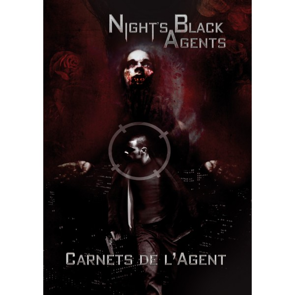 NIGHT'S BLACK AGENTS : CARNETS DE L'AGENT